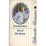 img - for Arc Of The Arrow (Silhouette Romance) book / textbook / text book