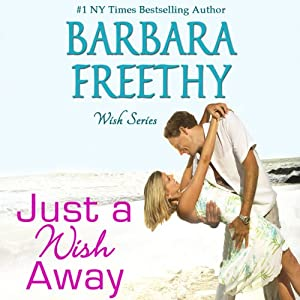 Just a Wish Away: Wish Series | [Barbara Freethy]