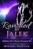 Ravished By Jalek: Olodian Alien Warrior Romance