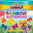 PLAY-DOH: Rainbow Butterflies (Play-Doh First Concepts)