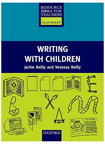 Resource Books for Teachers: Writing with Children (Resource Book for Teachers)