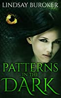 Patterns in the Dark (Dragon Blood Book 4) (English Edition)