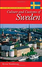 Culture and Customs of Sweden (Culture and Customs of Europe)