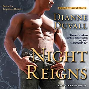 Night Reigns: Immortal Guardians Series #2 | [Dianne Duvall]