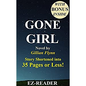 Gone Girl: Novel by Gillian Flynn -- Story Shortened into 35 Pages or Less! (Gone Girl: Shortened into 35 Pages or Less! -- Paperback, Hardcover, Audi