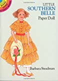 Little Southern Belle Paper Doll (Dover Little Activity Books Paper Dolls)