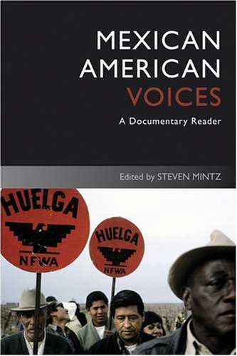 Mexican American Voices: A Documentary Reader