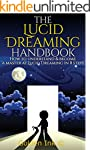 Lucid Dreaming: The Lucid Dreaming Ha...