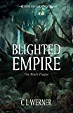 Blighted Empire (Time of Legends)