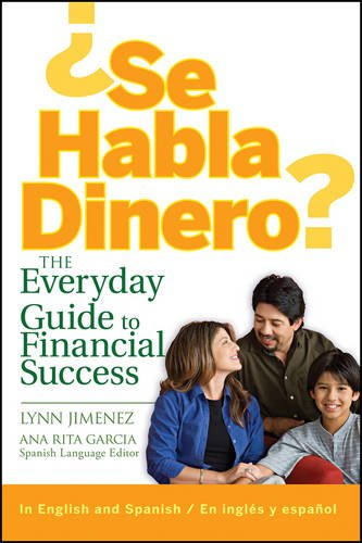 Se Habla Dinero: The Everyday Guide To Financial Success/La Guia Diaria Para el Exito Financiero