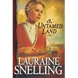 Untamed Land, Anby Lauraine Snelling