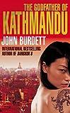 The Godfather of Kathmandu. John Burdett (Sonchai Jitpleecheep 4)