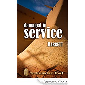 Damaged in Service (The Damaged Series Book 1) (English Edition)