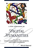 img - for A New Companion to Digital Humanities (Blackwell Companions to Literature and Culture) book / textbook / text book