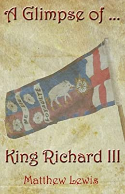 A Glimpse Of King Richard III