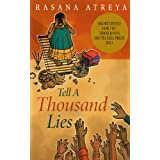 Tell A Thousand Lies: A Novel Set In India ~ Rasana Atreya