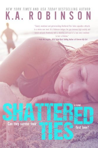 Shattered Ties (The Ties Series) by K.A. Robinson