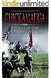 Chickamauga: A Novel of the American Civil War