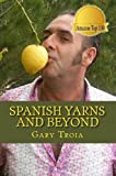 Spanish Yarns and Beyond