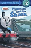 Thomas and the Shark (Thomas & Friends) (Step into Reading)