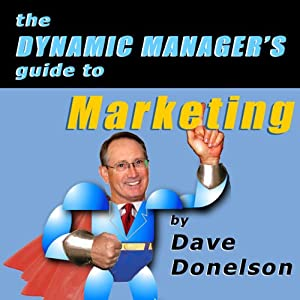 The Dynamic Manager's Guide to Marketing Audiobook