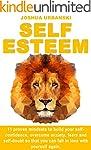Self Esteem: 11 Proven Mindsets To Bu...