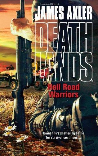 Hell Road Warriors (Deathlands)