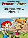 Frenchy et Fanny, tome 2 : Boufaillisse � Nice ! par Min�ry