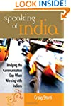 Speaking of India: Bridging the Commu...