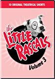 The Little Rascals Vol 3
