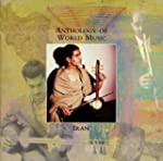 Iran Anthology Of World Music