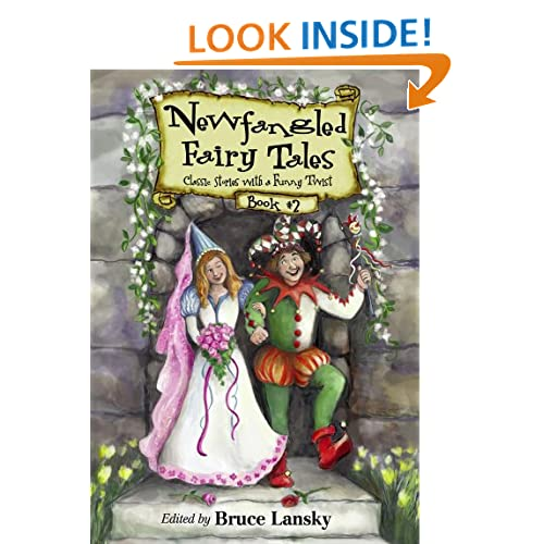 Newfangled Fairy Tales Book #2