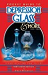 Pocket Guide to Depression Glass and...