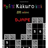 My First Kakuro Book: 200 Puzzles: 1by Dj Ape