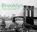 Brooklyn: Then and Now�