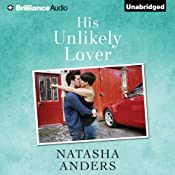 His Unlikely Lover: The Unwanted, Book 3 | [Natasha Anders]