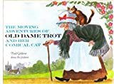 The Moving adventures of Old Dame Trot and her comical cat (007022692X) by Galdone, Paul