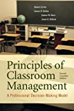 img - for Principles of Classroom Management: A Professional Decision-Making Model, Second Canadian Edition (2nd Edition) book / textbook / text book