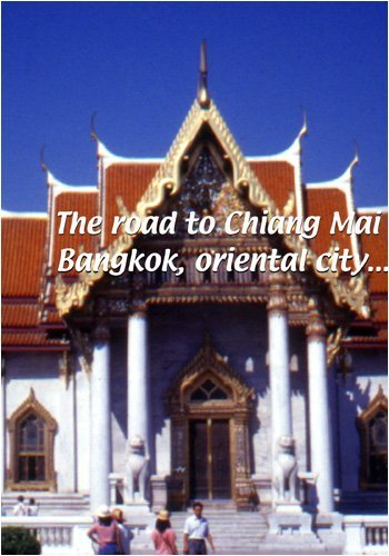 the-road-to-chiang-mai-the-road-to-chiang-mai-bangkok-oriental-city