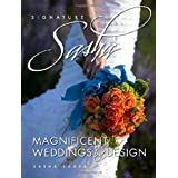 Signature Sasha: Magnificent Weddings by Design ~ Sasha Souza