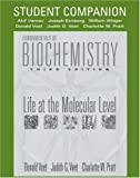 Fundamentals of Biochemistry, Student Companion: Life at the Molecular Level