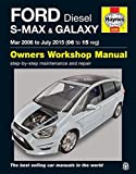 Ford S Max & Galaxy Diesel Owners Workshop Manual: 2006-2015 by Anon (2016-04-28)