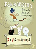 Zebedee Helm Kit and Willy's Dogs of the World