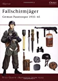 Fallschirmjäger: German Paratrooper 1935-45 (Warrior) (1841763268) by Quarrie, Bruce