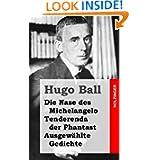 Die Nase des Michelangelo - Tenderenda der Phantast - Ausgewählte Gedichte (Edition Zeno.org) (German Edition)...