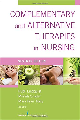 Complementary & Alternative Therapies In Nursing: Seventh Edition front-227831