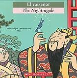 Bilingual Tales: El ruiseñor / The Nightingale (Spanish Edition)