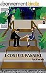 Ecos del Pasado (Spanish Edition)