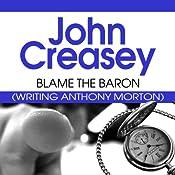 Blame the Baron | John Creasey