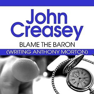 Blame the Baron | [John Creasey]